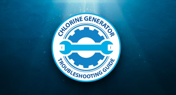 Chlorine Generator Troubleshooting Guide
