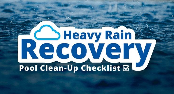 Heavy Pool Rain Recovery