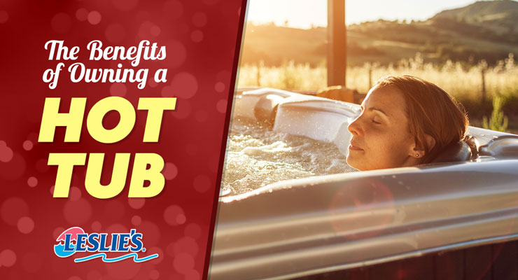 The Benefits of Owning a Hot Tub