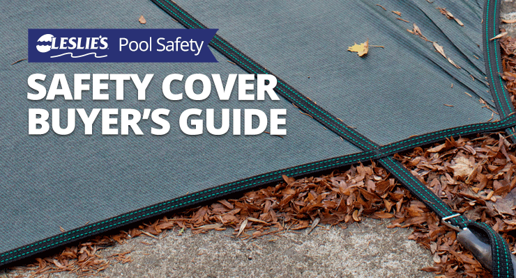 Safety Cover Buyer's Guidethumbnail image.