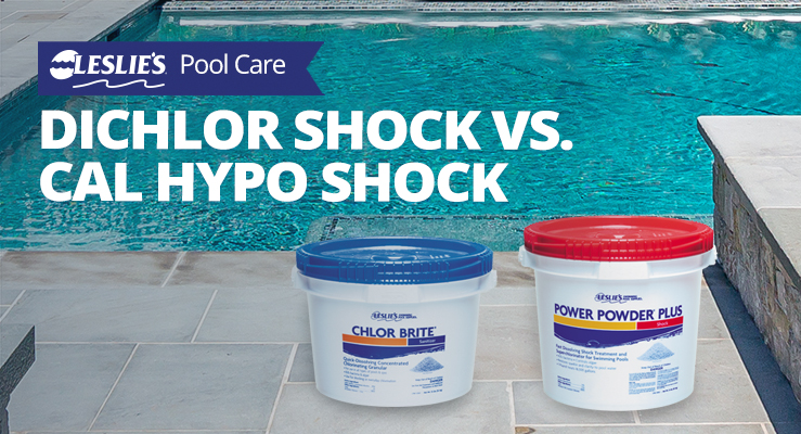 Dichlor Shock vs. Cal Hypo Shock