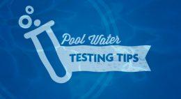 Pool Water Testing Tipsthumbnail image.