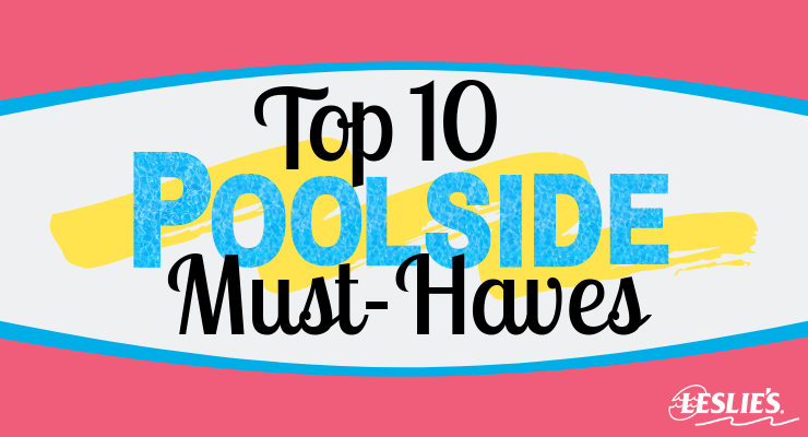 "Top 10 Poolside ""Must-Have"" Itemsthumbnail image."