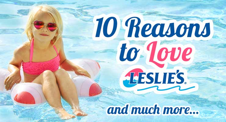 Top 10 Reasons To Love Leslie's!thumbnail image.