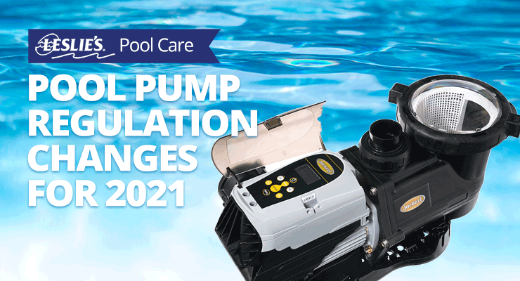 Pool Pump Regulation Changes for 2021thumbnail image.
