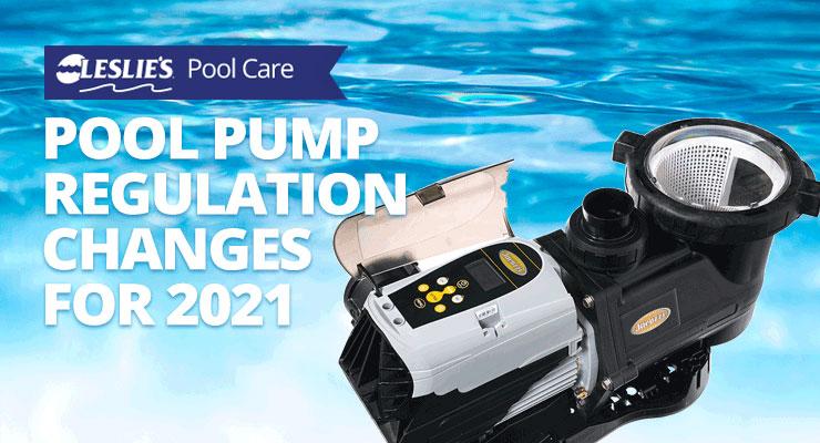 Pool Pump Regulation Changes for 2021thumbnail image.