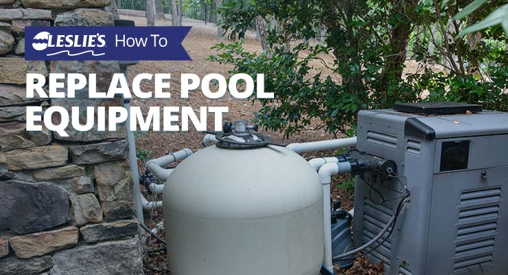 When & How To Replace Pool Equipmentthumbnail image.