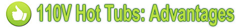110v-hot-tubs-advantages