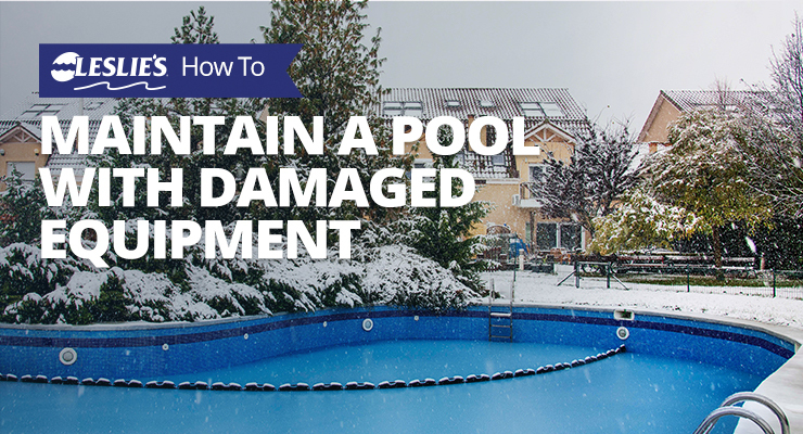 Pool care with damaged equipment