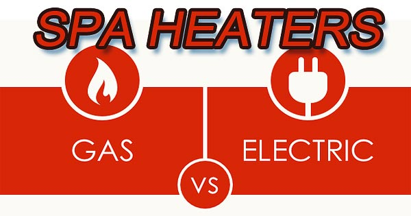 hot tub heaters gas or electric