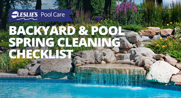backyard and pool spring cleaning checklist