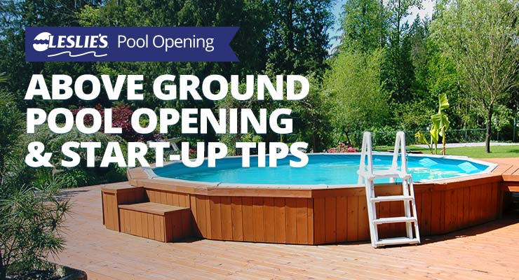 Above Ground Pool Opening & Start-Up Tipsthumbnail image.