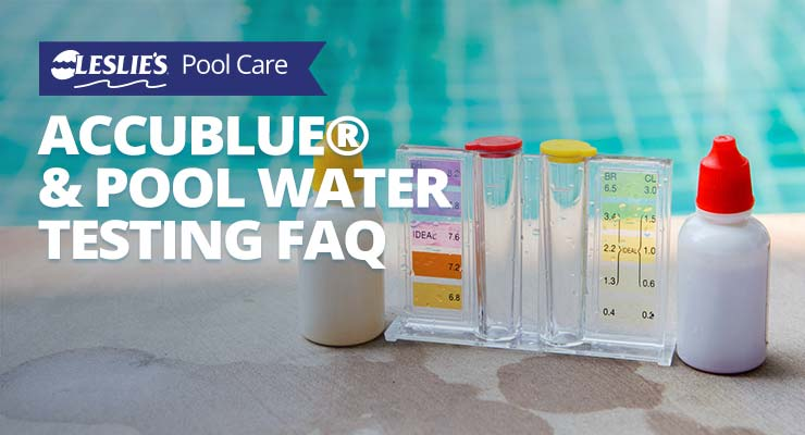 leslie's accublue and pool water testing faq