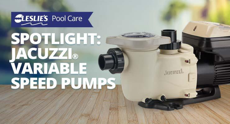 Product Spotlight: Jacuzzi® Variable Speed Pumpsthumbnail image.