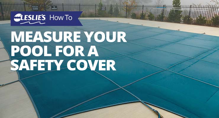 How to Measure Your Pool for a Safety Coverthumbnail image.